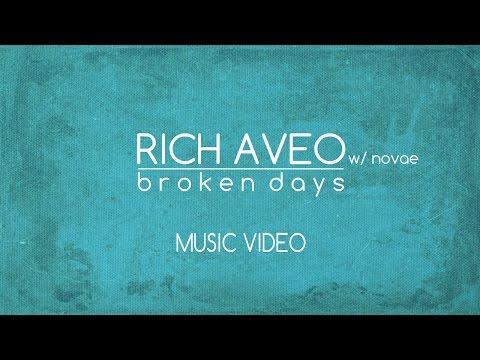 Rich Genoval Aveo (w/ Novae) – Broken Days [Official Video]