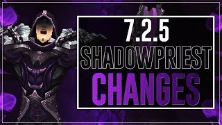 Shadow Priest 7.2.5 Changes Overview