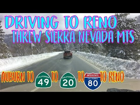 Driving To Reno, NV. Through the Sierra Nevada Mountains and lots of snow!