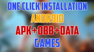 Gambar cover One Click Installation | Android Apk+Obb+Data Games | To Use Xapk Installer App