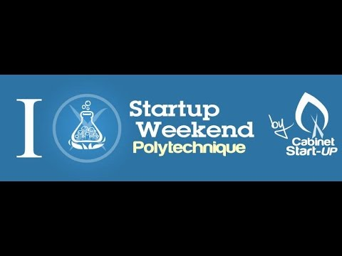Pitchs finaux Startup Weekend Polytechnique #SWX