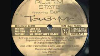 Pilgrim State - Touch Me (Club Mix).wmv