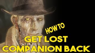 Fallout 4 - How to get back lost companions PC