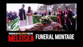 Funeral Montage of Tuatagloa Phillipedees Folitau MELEISEA 2018