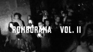 Romborama Vol.II - Csa Murazzi Torino - 26/07/14