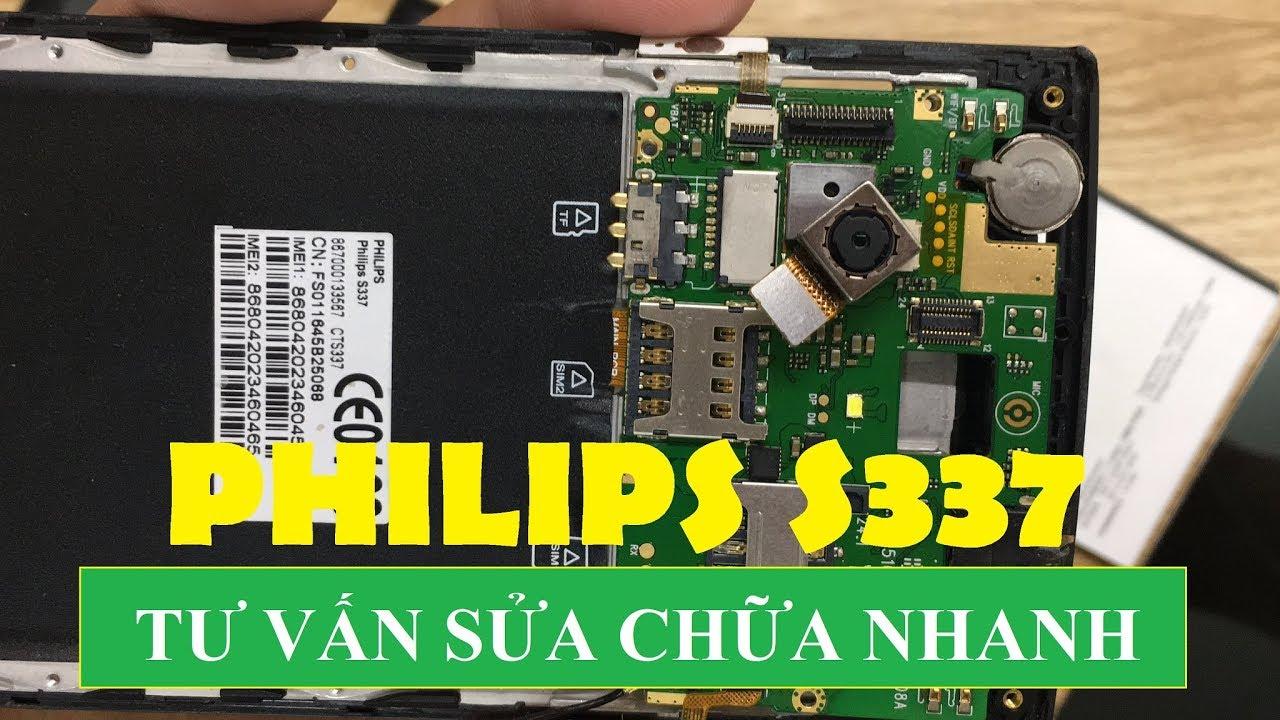 Sửa Chữa Philips S337, Sửa Điện Thoại Philips S337 Nhanh An Toàn Liên Hệ 0961234534