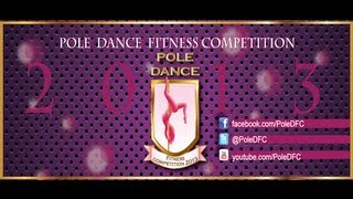 Bienvenida a Pole Dance Fitness Competition POLE DFC 2013