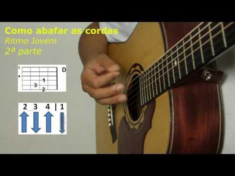 Como abafar as cordas do violão Ritmo Jovem - vídeo 2