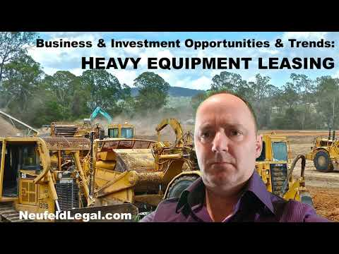 Heavy Equipment Leasing: Business Opportunities and Trends