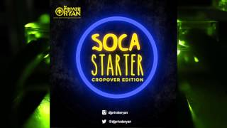 Dj Private Ryan Soca Starter Crop Over (2015)