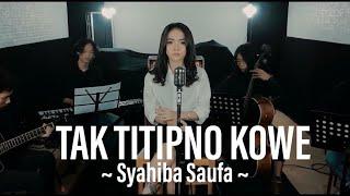 Syahiba Saufa - Tak Titipno Kowe