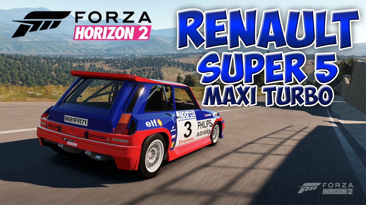 forza horizon 2 drive renault super 5 maxi turbo youtube. Black Bedroom Furniture Sets. Home Design Ideas