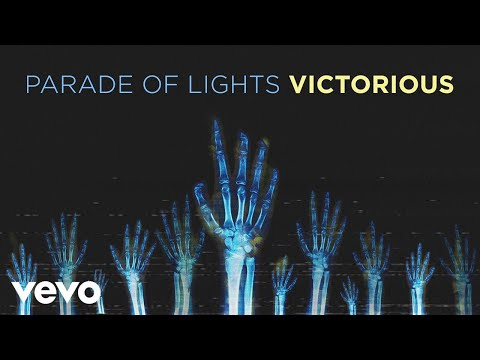 Parade Of Lights - Victorious (Lyric Video)