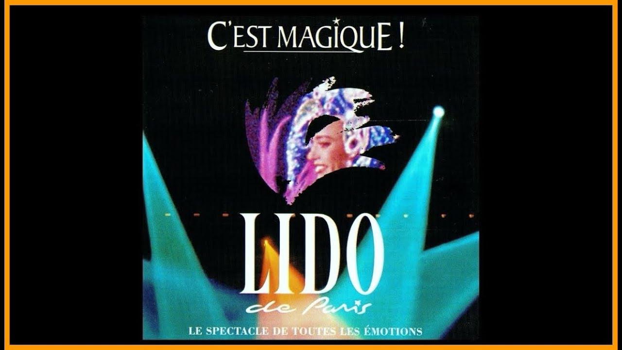 """Musique: """"Luck Be A Lady"""" de la revue """"C'est Magique!"""" du cabaret le Lido de Paris"""