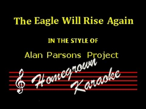 Alan Parsons Project-The Eagle Will Rise Again-Karaoke