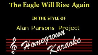 Alan Parsons Project The Eagle Will Rise Again Karaoke Youtube