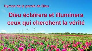 Cantique en français 2020 « Dieu éclairera et illuminera ceux qui cherchent la vérité »