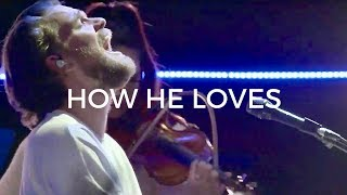 Download How He Loves + (Spontaneous Worship) - Peter Mattis   Bethel Music Mp3 and Videos