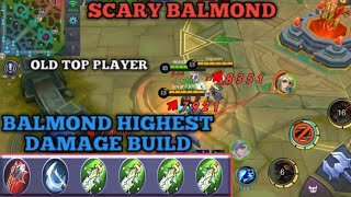SCARY BALMOND | HIGHEST DAMAGE BUILD | OLD TOP PLAYER MOBILE LEGENDS