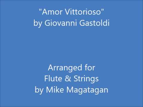 """Amor Vittorioso"" for Flute & Strings"