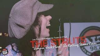 "The Rolling Stones ""Jumpin' Jack Flash"" (The Struts cover)"