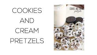 Cookies and Cream Pretzels | Six Sisters Stuff