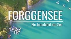 Ein Juniabend am Forggensee - Unterwegs zwischen Himmel und Erde