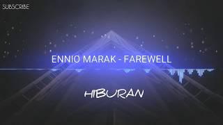Ennio Marak - Farewell [NoCopyrightSounds]