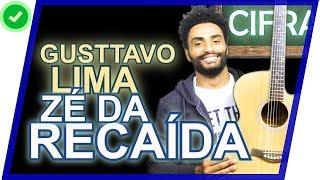 COMO TOCAR - Zé da Recaída - Gusttavo Lima