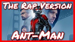 Ant-Man - The Rap Version
