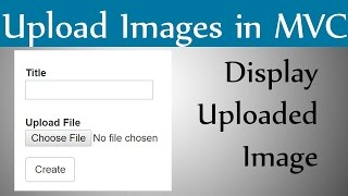 How to Upload Image And Display Image in Asp.Net Mvc With An Example