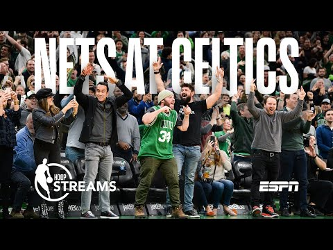 Hoop Streams: Previewing Nets At Celtics | ESPN
