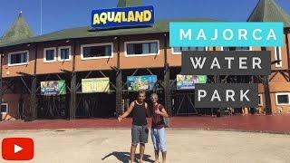 AQUA PARK - WATER PARK in Majorca!!!! Vlog# 3
