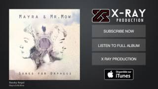 Mayra & Mr.Mow - Smoky Angel (Audio Officiel)