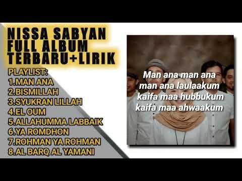 Lagu Nissa Sabyan Full Album Lirik 2019|Man Ana|Syukron Lillah-Tanpa Batas