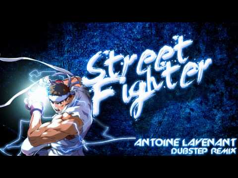 Antoine Lavenant  Street Fighter Dubstep Remix FREE DOWNLOAD
