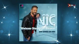 Nic - Weisser Stern von Alcunar (Der Après Ski Mix)