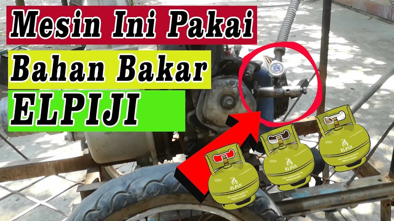 Modifikasi Mesin Pompa Air Bahan Bakar Elpiji