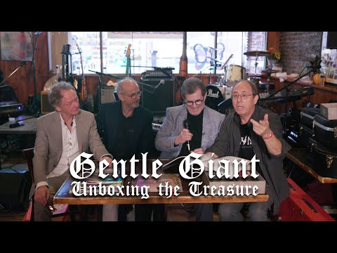 Gentle Giant - Unboxing The Unburied Treasure