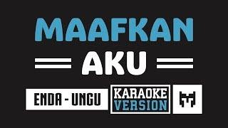 Download Mp3   Karaoke   Enda  Ungu  - Maafkan Aku