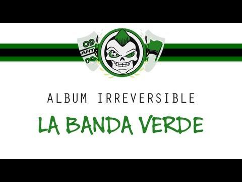 Ultras Helala Boys : La Banda Verde - Album IRREVERSIBLE