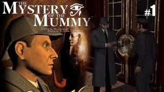Sherlock Holmes (Video Games) - The Mystery of the Mummy - Pt.1