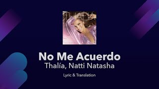 Thalía, Natti Natasha - No Me Acuerdo Lyrics English and Spanish - English Lyrics Translation