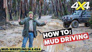 How To: Mud Driving | 4X4 Australia