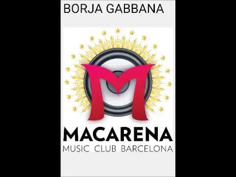 Macarena Club Barcelona- BORJA GABBANA 17/05/16