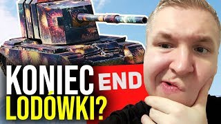 KONIEC LODÓWKI? - World of Tanks
