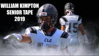 WILLIAM KIMPTON #15 SENIOR TAPE 2019    COMEBACK SZN   