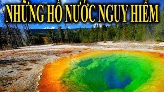 Những Hồ Nước Nguy Hiểm nhất Thế Giới - Phiêu Lưu khám phá