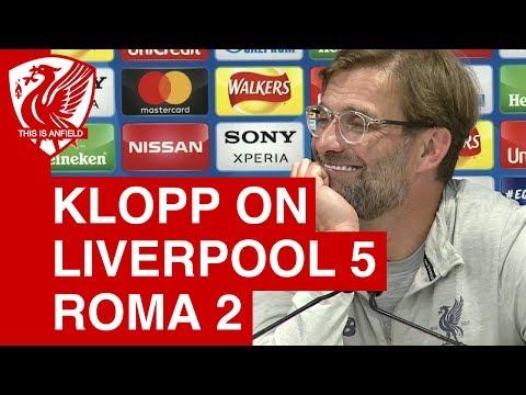 Liverpool 5-2 Roma | Jurgen Klopp Post-Match Press Conference