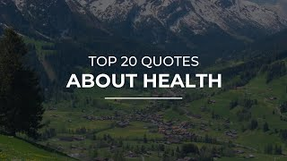 Top 20 quotes about health | daily for the day photos
